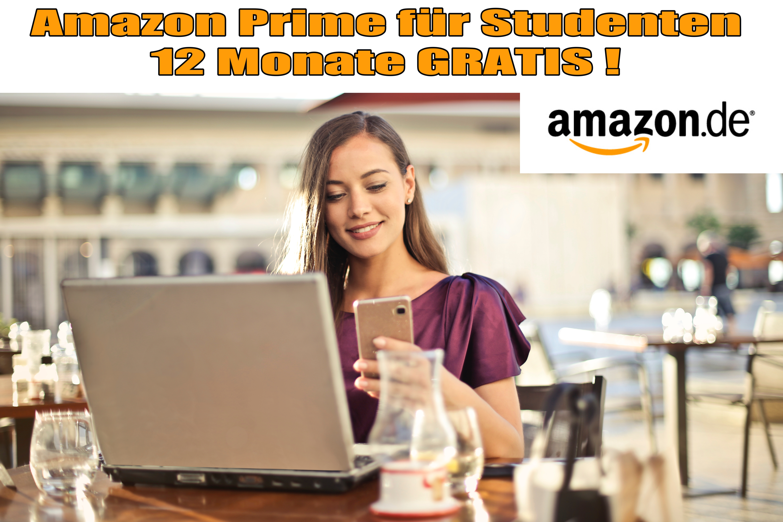 Amazon Prime Student – 12 Monate Kostenlos Prime nutzen